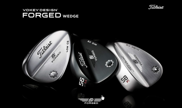 VOKEY DESIGN FORGED WEDGE カタログ